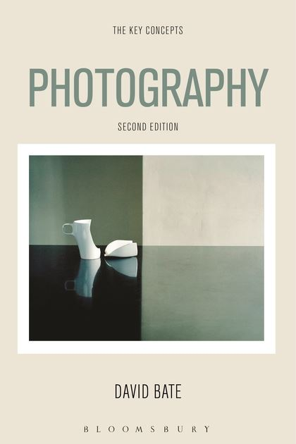 Photography The Key Concepts By David Bate Photography book Aldona Kmiec Library