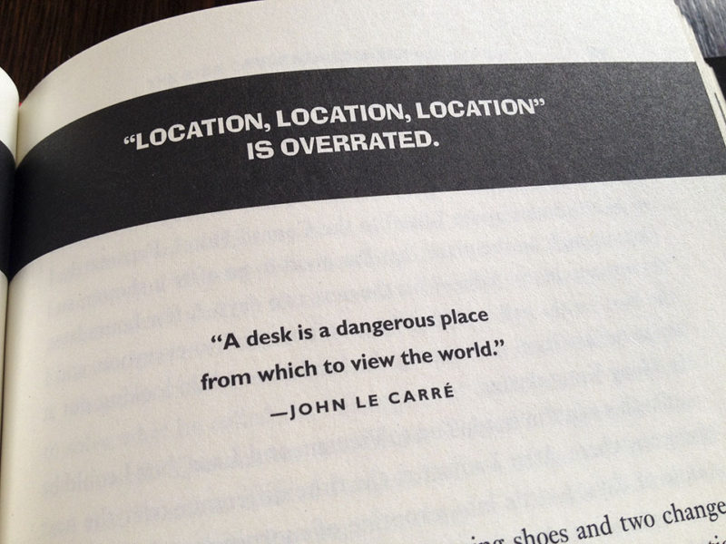 A desk is a dangerous place from which to view the world photo John Le Carre
